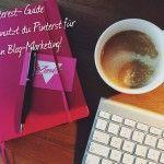 Für Einsteiger: Pinterest Guide zur optimalen Blog-Vermarktung (scheduled via http://www.tailwindapp.com?utm_source=pinterest&utm_medium=twpin&utm_content=post100662239&utm_campaign=scheduler_attribution)