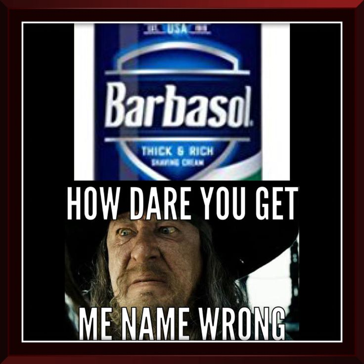 I wanna go to the factory or whatever, change the Label to Barbossa, then put a pic of his face on the can, and then ask Disney to sell it under its name.