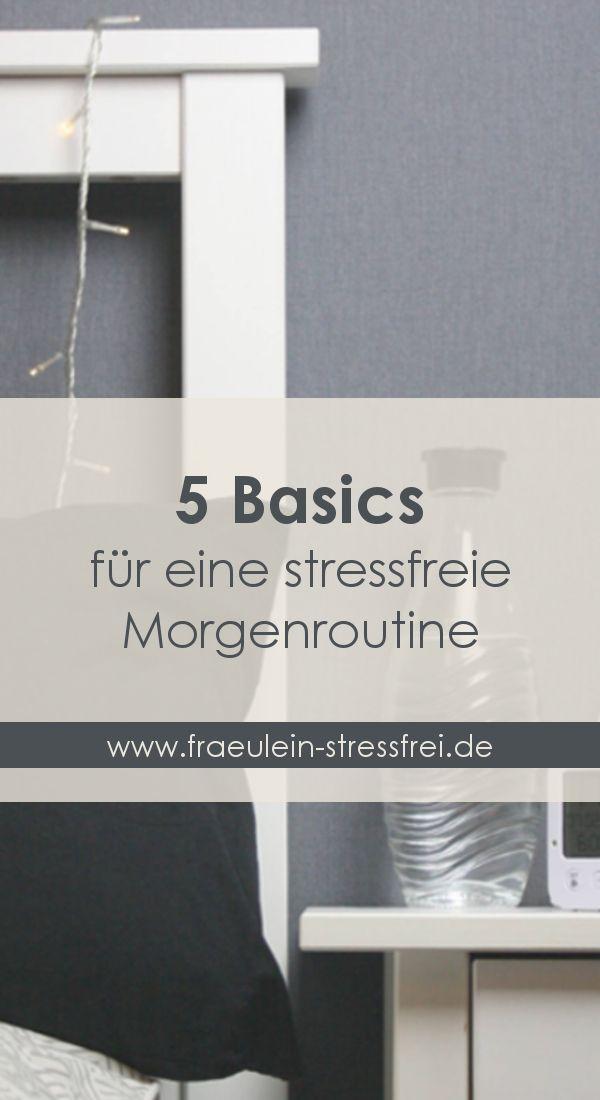 5 Basics für eine stressfreie Morgenroutine. Starte stressfrei in den Tag. Entspannt Aufwachen und ein ruhiger Start in den Tag.