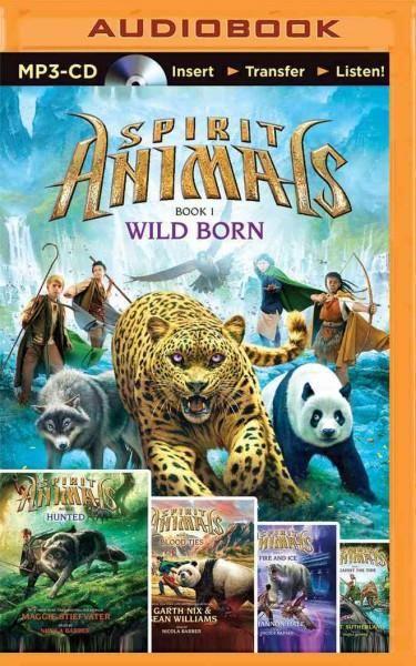 Spirit Animals Books 1-5: Wild Born / Hunted / Blood Ties /