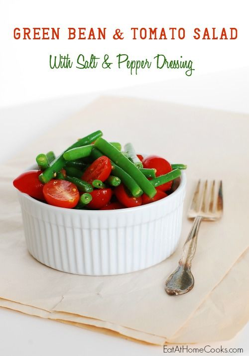 Green Bean and Tomato Salad with Salt and Pepper Dressing ...