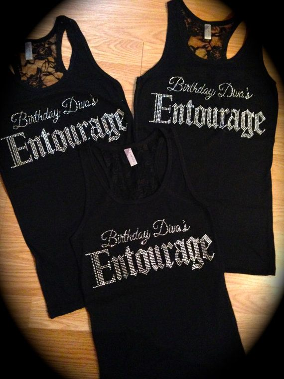 3 Birthday Shirts Divas Entourage Shirt Bling Tank Adult 21st Small Medium Large 1x 2x 3x