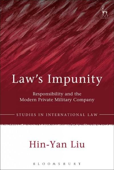 Law's Impunity: Responsibility and the Modern Private Military Company