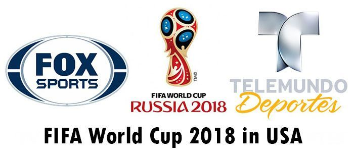 Fifa World Cup 2018 In Usa How To Watch Live Stream Matches World Cup Football Fifa World Cup World Cup 2018 Fifa World Cup