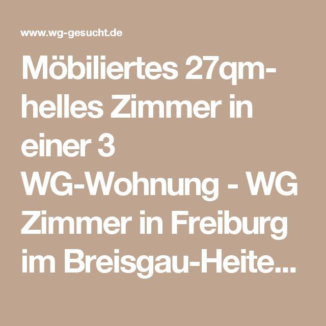 Möbiliertes 27qm- helles Zimmer in einer 3 WG-Wohnung - WG Zimmer in Freiburg im Breisgau-Heitersheim