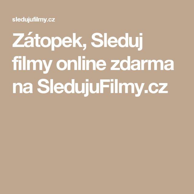 Zátopek, Sleduj filmy online zdarma na SledujuFilmy.cz