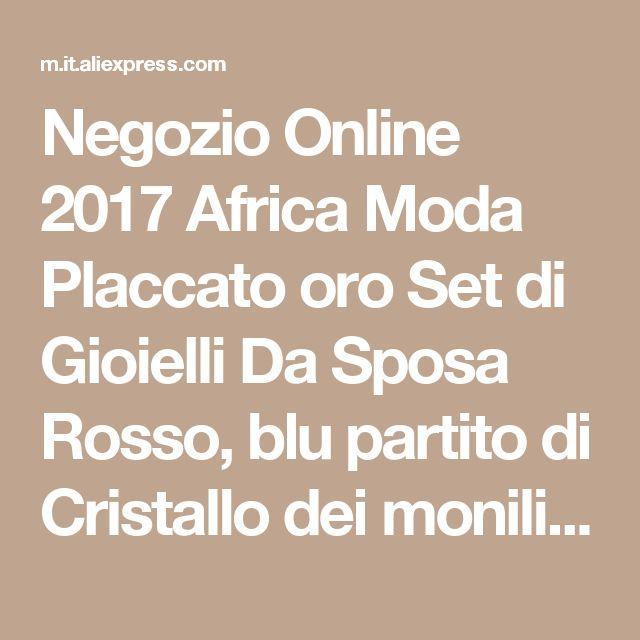 Negozio Online 2017 Africa Moda Placcato oro Set di Gioielli Da Sposa Rosso, blu partito di Cristallo dei monili Italia a forma di V collana di disegno | Aliexpress mobile