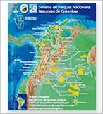 Descarga el mapa con las 56 áreas protegidas del Sistema de Parques Nacionales Naturales de Colombia
