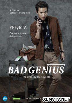 Thien Tai Bất Hảo Bad Genius Bad Genius Bad Genius Movie Full Movies