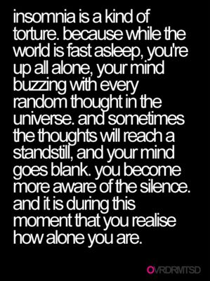 I don't know whether I have insomnia, but I do this almost every night... This is why I have to sleep with a TV on, not that it always helps
