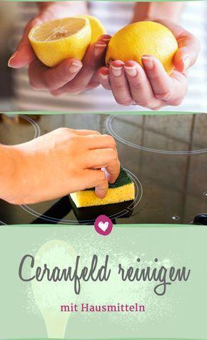 25+ ide terbaik Ceranfeld di Pinterest Ceranfeld reinigen - küche putzen tipps