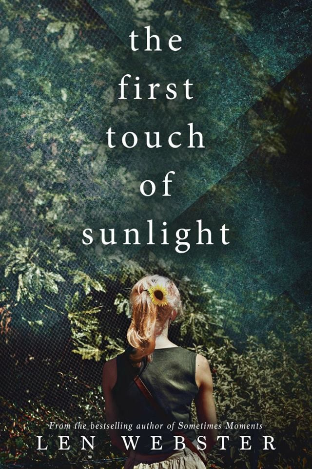 Mythical Books: One thing is certain … The First Touch of Sunlight by Len Webster