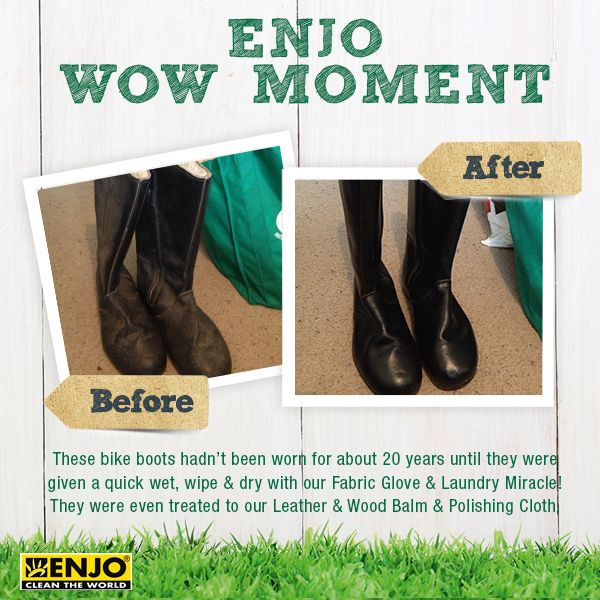 ENJO Wow Moment with the Fabric Glove and Laundry Miracle. Use the Leather & Wood Balm and Polishing Glove to give shoes a good as new look.
