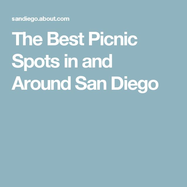 The Best Picnic Spots in and Around San Diego