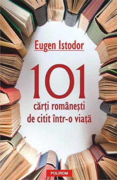 101 carti romanesti de citit intr-o viata