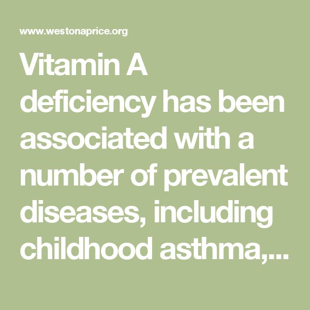 Vitamin A deficiency has been associated with a number of prevalent diseases, including childhood asthma,43,44 kidney stones formed spontaneously from calcium phosphate,9 and fatty liver disease.45 Vitamin A in doses above those needed to prevent deficiency protects against oxidative stress,46 kidney stones formed from dietary oxalate,2