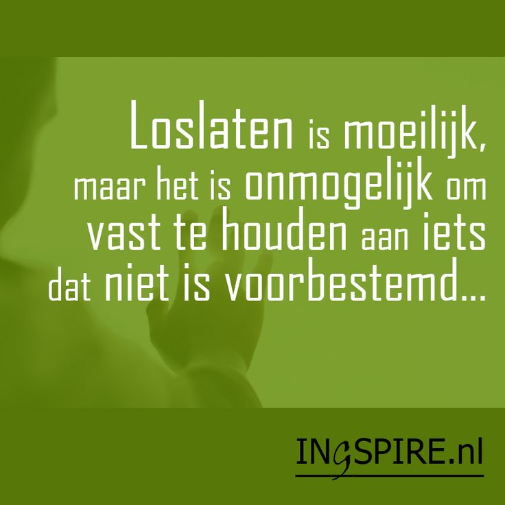 #loslaten, mooie spreuk om te delen! Loslaten zorgt voor ruimte in een vol leven. Loslaten is makkelijker gezegd dan gedaan. Hoe doe je dat precies loslaten? Ontdek demooiste citaten in het Nederlands.