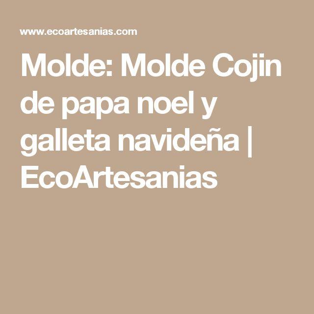Molde: Molde Cojin de papa noel y galleta navideña | EcoArtesanias