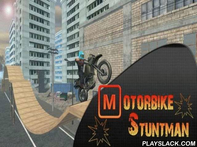 Motorbike Stuntman  Android Game - playslack.com , steer the bike, perform different feats on it and jump the obstacles.