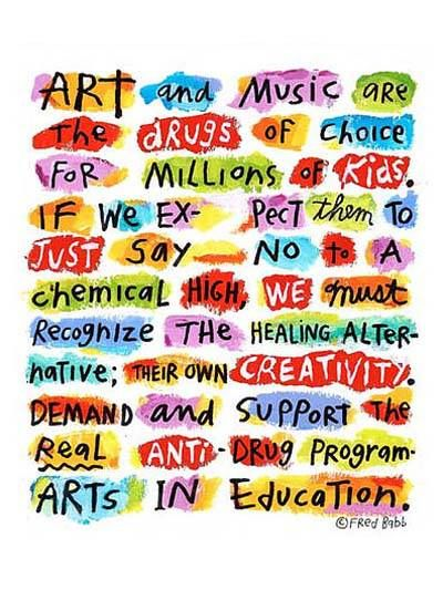 """Love this Fred Babb poster re: Arts in Education. I had the privilege of meeting him many years ago while interning in A Bay Area art gallery that carried his """"ear heads"""" jewelry. Amazing man!"""