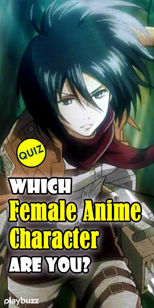 Which Female Anime Character Are You Find Out By Taking This Quiz Playbuzz Quiz Quizzes Fullmetal Al Female Anime Anime Quizzes Anime Characters