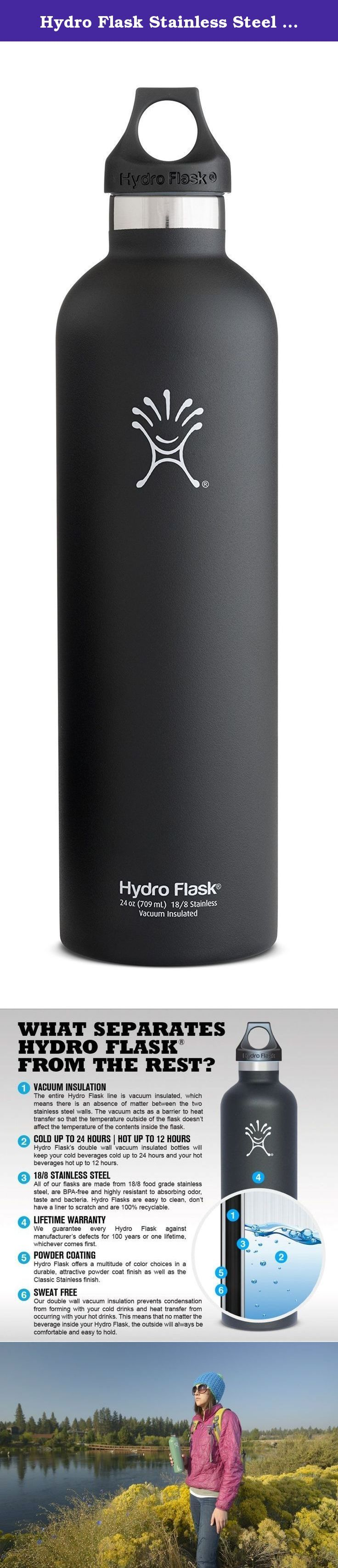 Hydro Flask Stainless Steel Drinking Bottle, Black Butte, 18-Ounce. Hydro Flask's insulated water bottles are made of high quality food grade 18/8 stainless steel. The bottles have no liner (like most aluminum bottles) and are BPA free. Unlike plastic water bottles or single wall stainless bottles, Hydro Flask will keep your beverage of choice at your preferred temperature for hours, whether you choose hot, cold or room temperature liquids. All Hydro Flask products feature a lifetime...