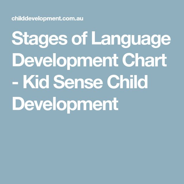 Stages of Language Development Chart - Kid Sense Child Development