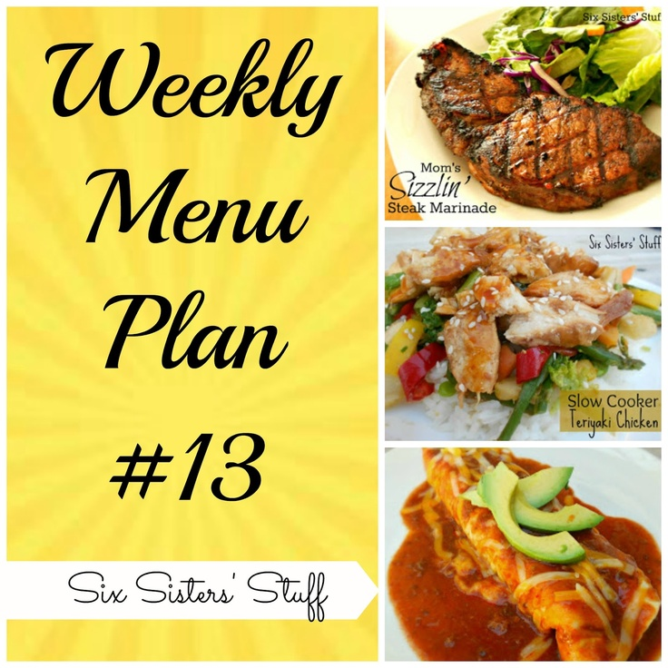 Six Sisters' Stuff: Six Sisters' Weekly Menu Plan #13