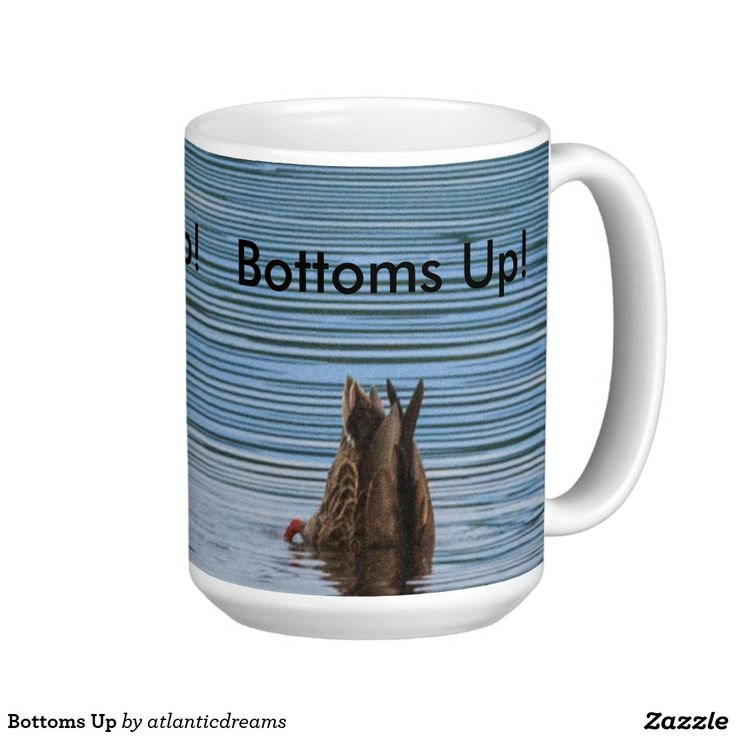Bottoms Up Classic White Coffee Mug