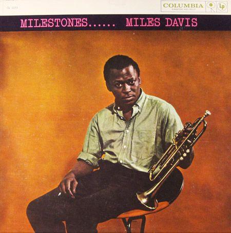 Miles Davis - Milestones......