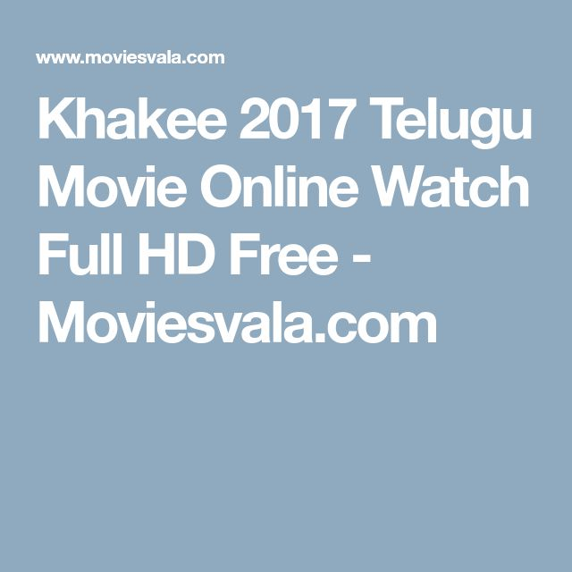 Khakee 2017 Telugu Movie Online Watch Full HD Free - Moviesvala.com