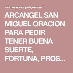 ARCANGEL SAN MIGUEL ORACION PARA PEDIR TENER BUENA SUERTE, FORTUNA, PROSPERIDAD
