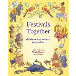 Festivals Together: A Guide to Multicultural Celebrations with children.Multicultural Celebrities, Celebrities Festivals, Guide To, Waldorf Homeschool, Festivals Together, Judy Large, Sue Fitzjohn, Multicultural Festivals, Festivals Ideas