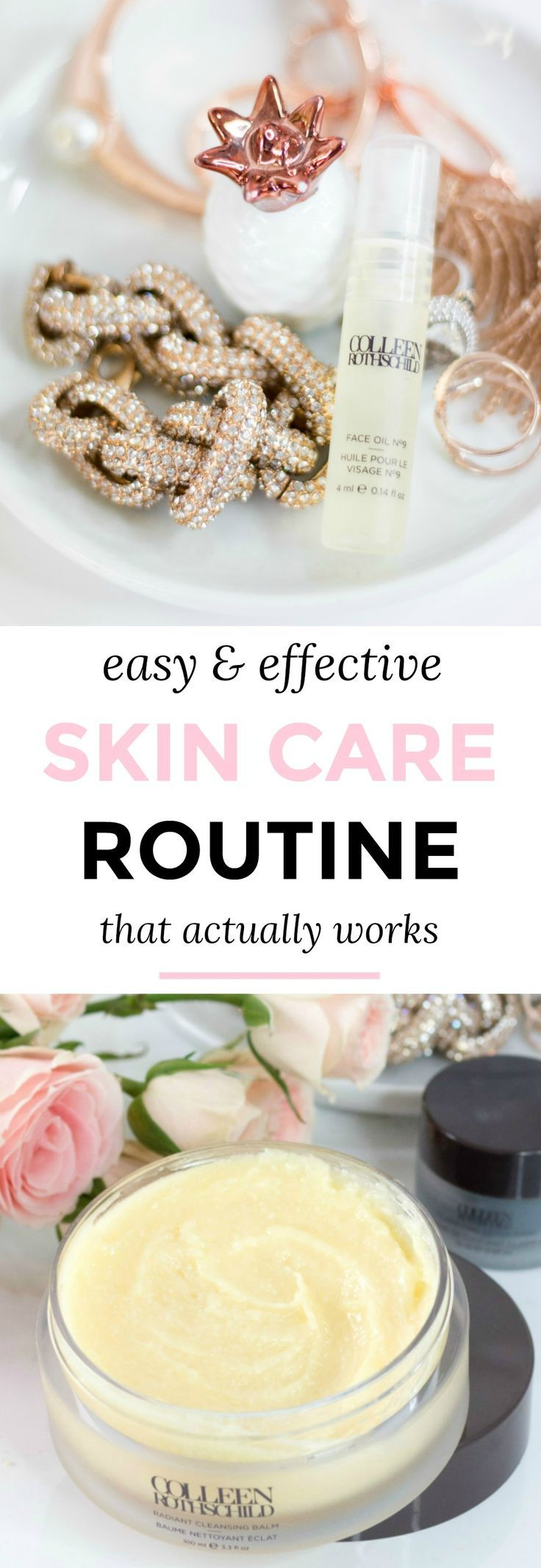 An easy and effective skin care routine for all skin that types that actually works  + the 7 skincare products that every woman needs! #colleenrothschild sponsored by Colleen Rothschild | skin care routine, luxury skin care, the best skin care products, luxury beauty, skin care review #skincare #beauty