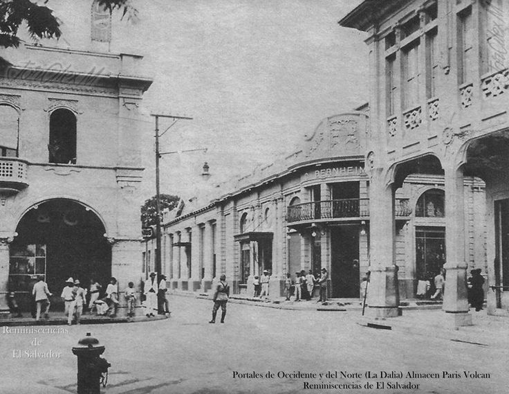 1925, Del Libro, San Salvador, La Capital del Mundo, editado en Milan Italia.- Portales del Occidente y el Norte (La Dalia) , Almacén París Volcán