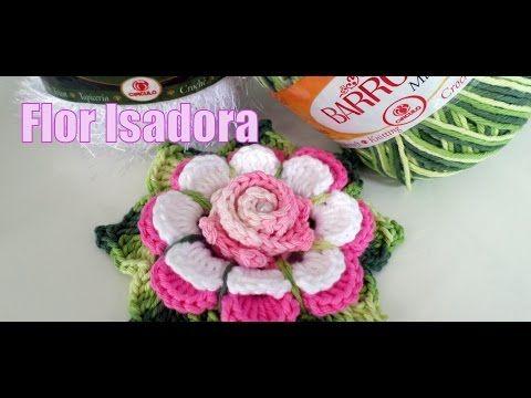 "Flor de Crochê - Flor Isadora ""Diandra Schmidt Rosa"" - YouTube"
