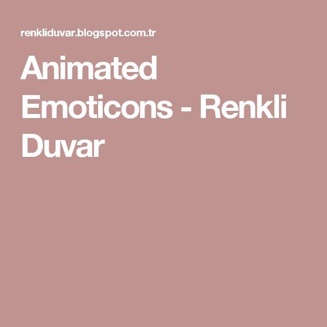 Animated Emoticons - Renkli Duvar