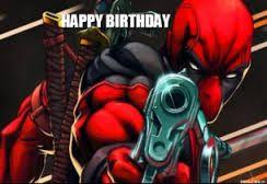 deadpool wishing happy birthday - Google Search