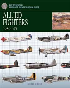 Illustrated with detailed colour artworks of Allied fighter aircraft and their markings with captions, unit and squadron information and technical specifications, The Essential Identification Guide: Allied Fighter Squadrons in Europe 1939–45 by Chris Chant, Amber Books, is the definitive study of the equipment and organisation of the Allies' fighter units throughout the war.