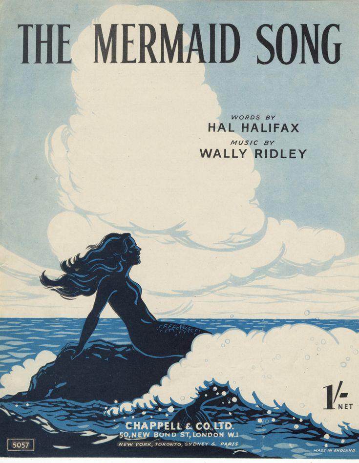 sailorgil:  The Mermaid Song …. Sheet Music, 1948