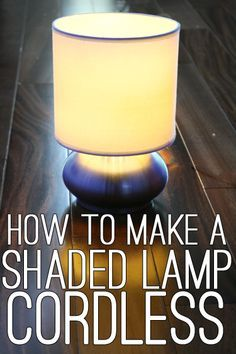 A couple months ago, I posted a tutorial on how to make any lamp cordless. Except I kind of lied a little, because the ...