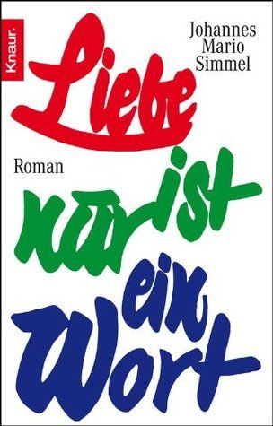 Liebe ist nur ein Wort (German Edition)