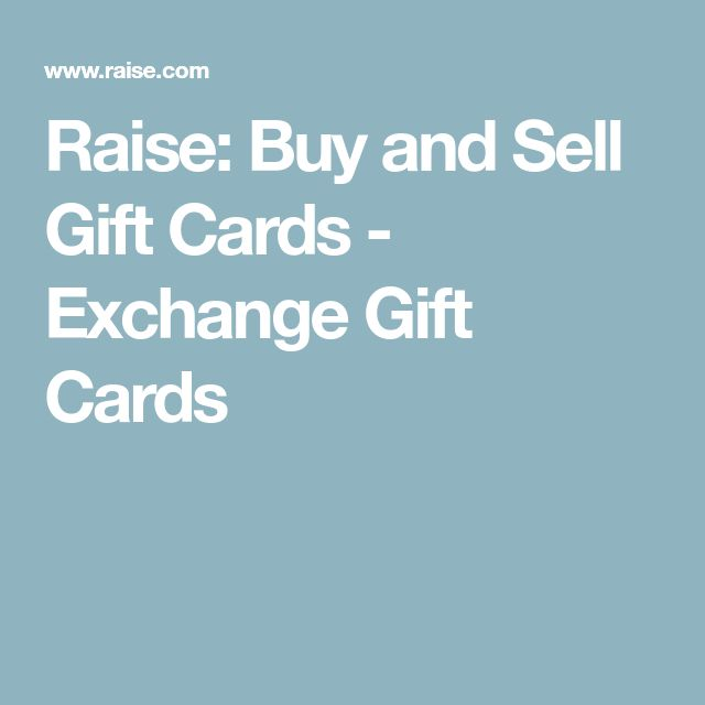 Raise: Buy and Sell Gift Cards - Exchange Gift Cards