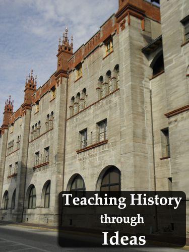 Teaching History through Ideas
