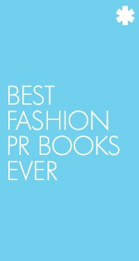 Best Fashion PR Books is one of the 10 posts you must read before the world ends!