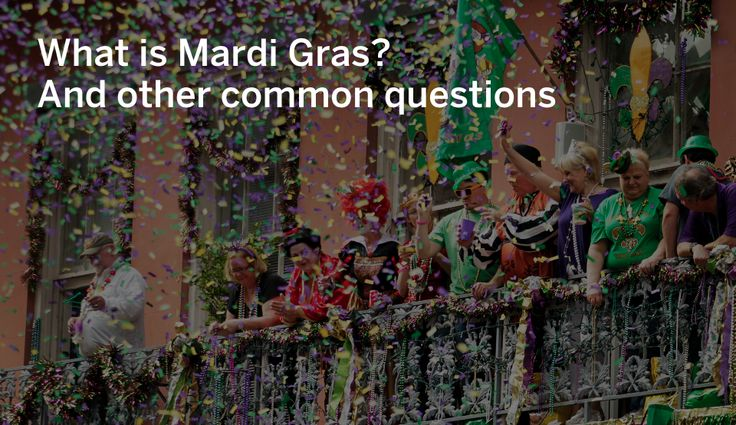 Get the details on Carnival in New Orleans.
