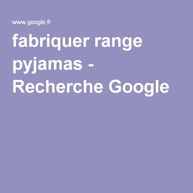 fabriquer range pyjamas - Recherche Google