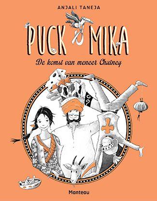Puck & Mika: de komst van meneer Chutney #jeugdboekenweek 2016 #wegvandestad