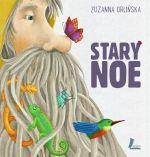 Pisaninka: Stary Noe Zuzanna Orlińska