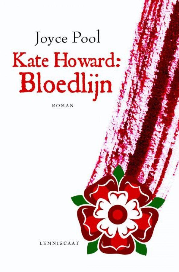 Kate Howard: Bloedlijn. De broeierige en aangrijpende geschiedenis van de jonge vijfde vrouw van koning Henry VIII, door de ogen van haar gouvernante.